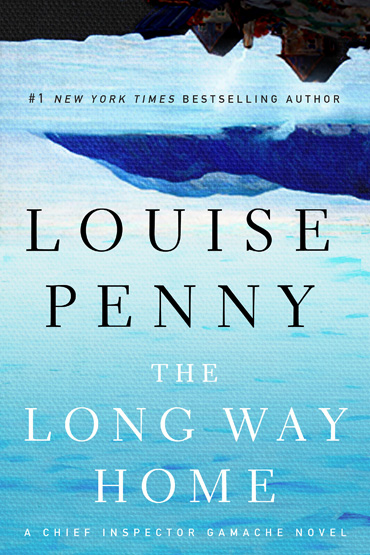 The Long Way Home, by Louise Penny