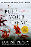 Bury Your Dead, by Louise Penny
